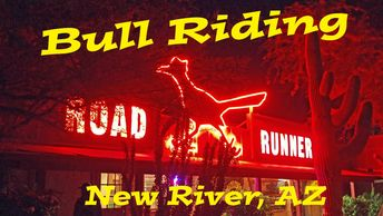 Road Runner Cafe in New River, Arizona. Bull riding, live music and BBQ.