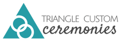 Triangle Custom Ceremonies