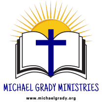 Michael Grady Ministries