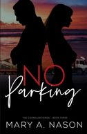 NO PARKING, THE CHANDLER HORDE book cover