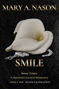 SMILE, A SECOND CHANCES ROMANCE book three