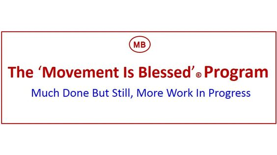 The 'Movement is Blessed' Program