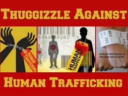 In the fight against human trafficking - Thuggizzle Cares