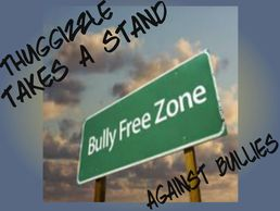 Taking a stand against bullies - Thuggizzle Cares