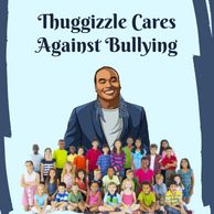 Thuggizzle Cares no bully zone