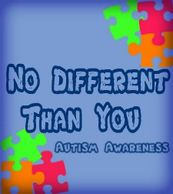 No Different Than You Autism Awareness -Thuggizzle Cares