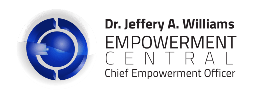 DR. JEFF WILLIAMS - CHIEF EMPOWERMENT OFFICER