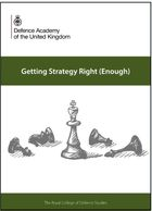 Getting Strategy Right (Enough) - the definitive strategy book produced by Craig Lawrence for RCDS
