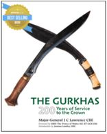 The Gurkhas - the best-selling 200th anniversary commemorative history by Craig Lawrence