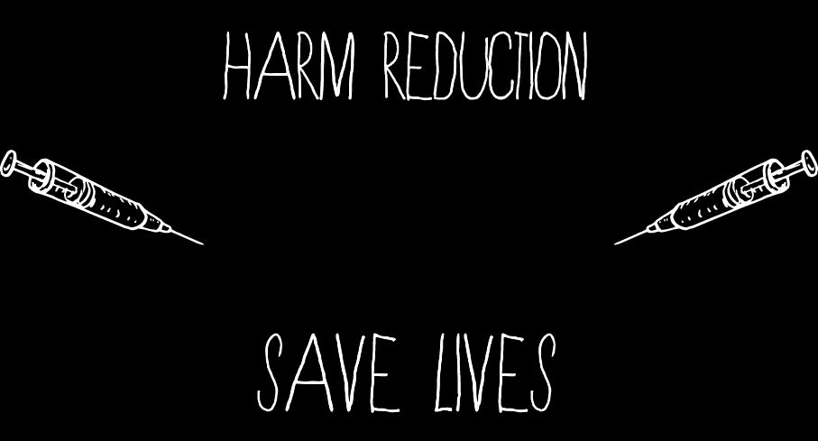 Text says harm reduction saves lives and two syringes on each side.