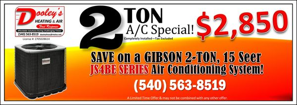 Gibson ac special price.  Butler Heating, Rooanoke Valley Heating and Air, Bower Heating and Air,