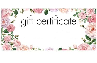 GIFT CARDS  Gift Certificates available in any amount.