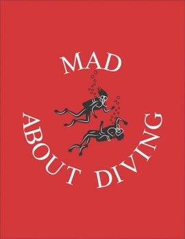 Mad About Diving