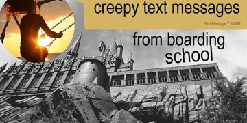 creepy text messages from boarding school poster