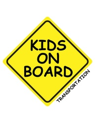 KIDS  ON BOARD  TRANSPORTATION