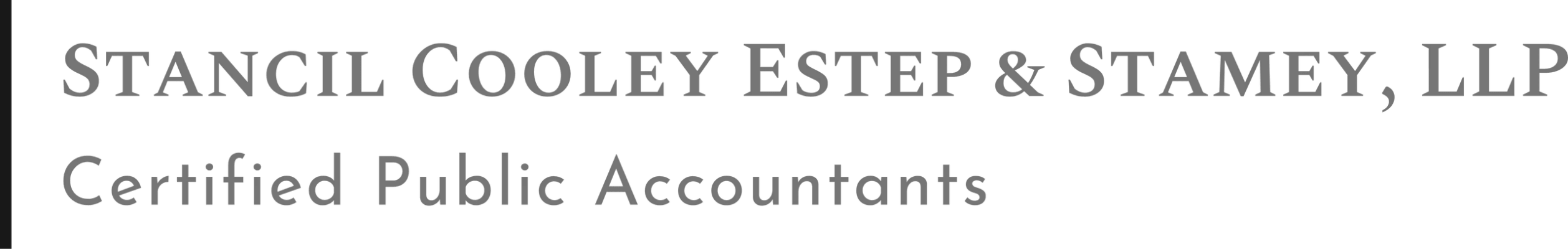 Stancil Cooley Estep & Stamey, LLP Certified Public Accountants