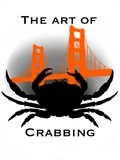 The Art of Crabbing