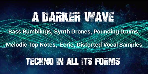 A Darker Wave plays some of the best underground Techno and Deep House