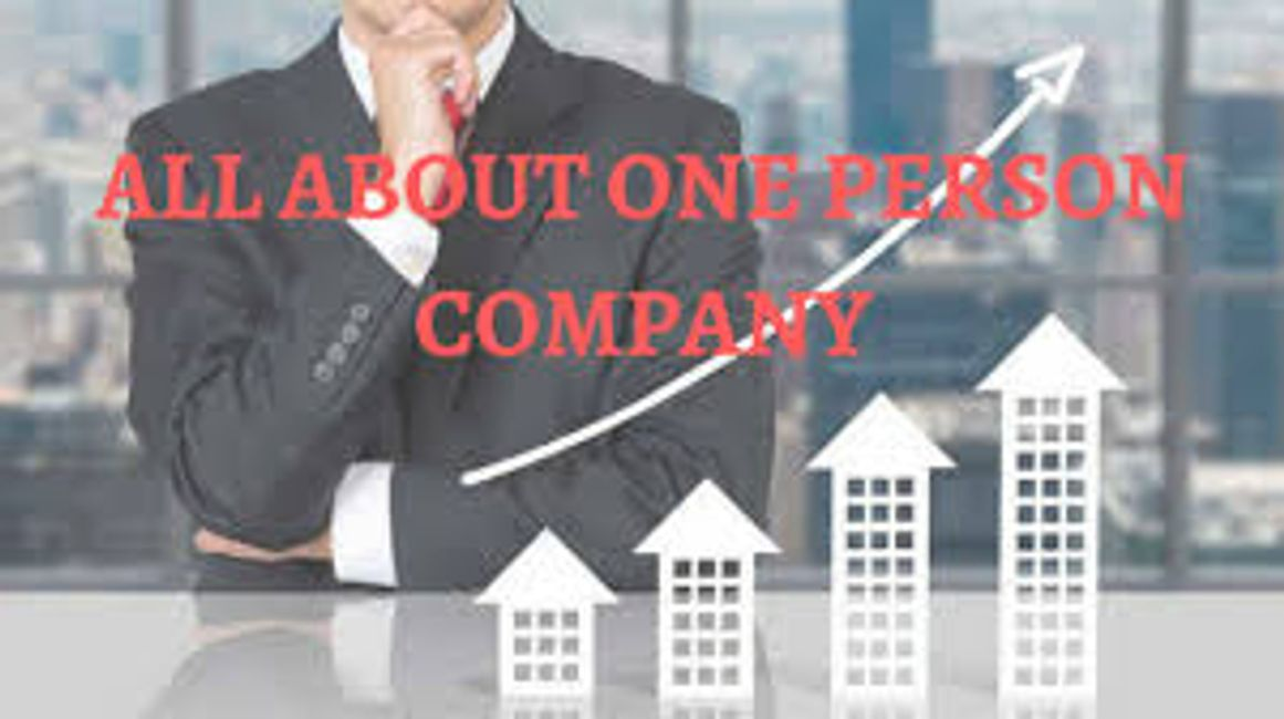 Incorporation of a One Person Company (OPC) in India by thelawplanet.com