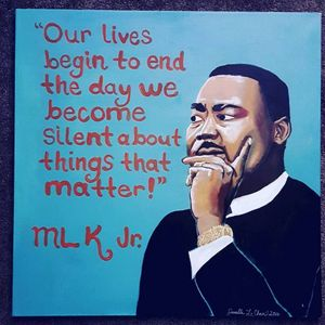 Martin Luther King painting with a quote.