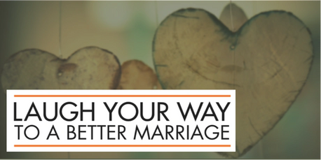 Laugh Your Way to a Better Marriage Mark Gungor
