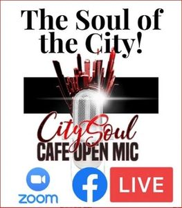 Zoom Open Mic Poetry Virtual Poetry Soul of the City