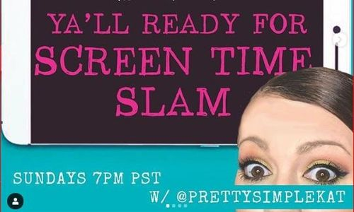 Screen time Slam, Pretty Simple Kat, IG, IG Live Poetry