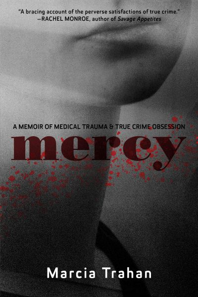 Cover image of book by Marcia Trahan, MERCY. Woman's face in black and white with title in red.