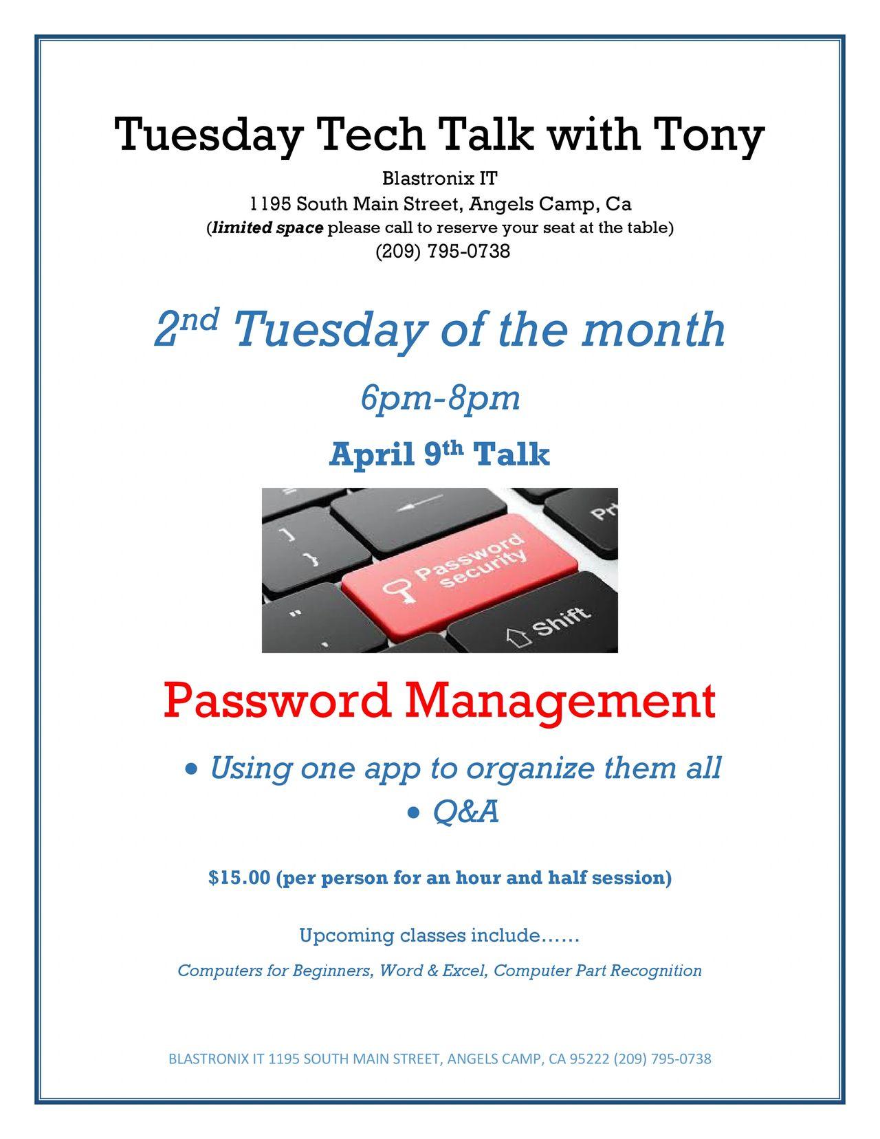 April 2019 Tech Talk - Password Managment