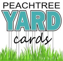 Welcome to Peachtree Yard Cards