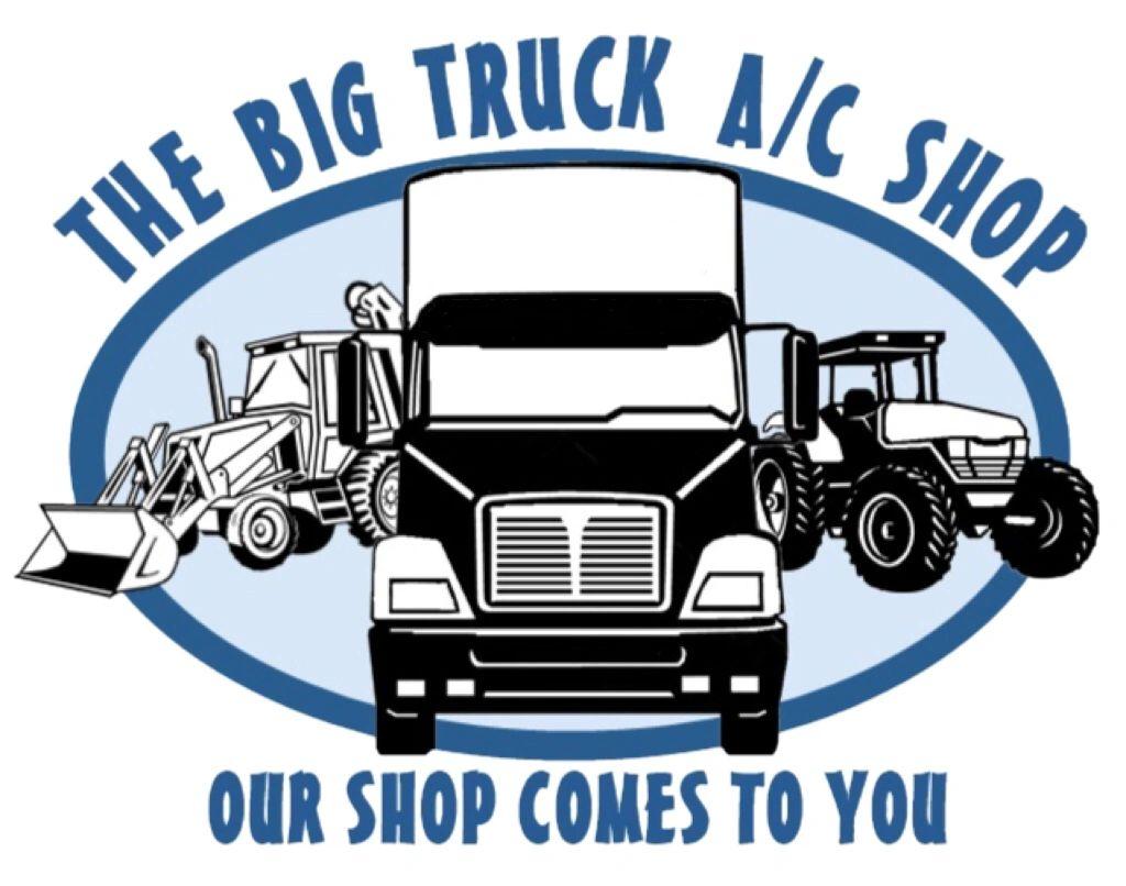 The Big Truck A/C Shop - Medium Truck, Heavy Truck,heavy Equipment,agricultural Equipment,air Conditioning Repair,air Conditioning Service,air Conditioning Installation, Mobile Truck Repair, Semi Truck Repair, Truck Repair Shop