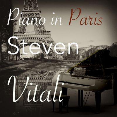 Steven Vitali Piano In Paris
