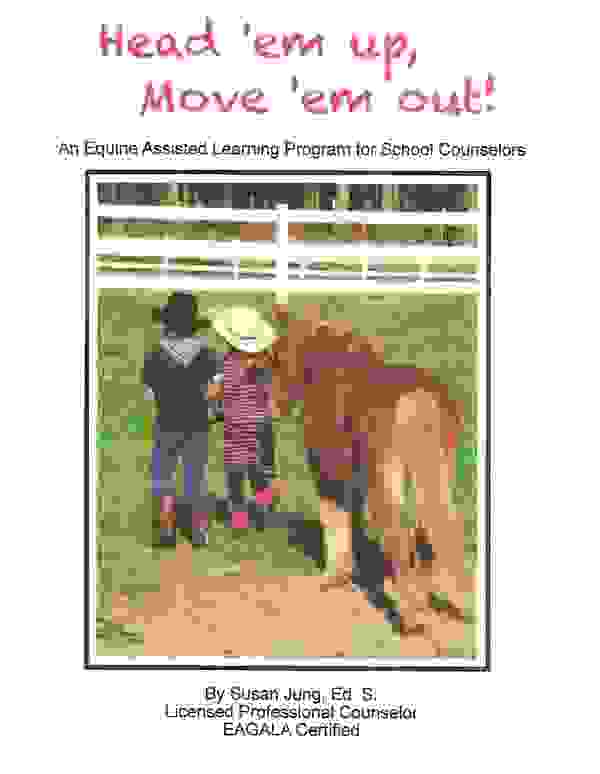Head 'em Up Equine Assisted Learning for School Counselors