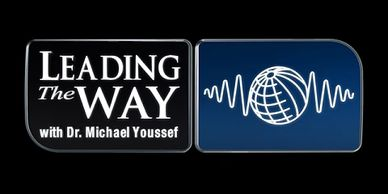 Michael Yousef,  Christians in the Middle East, Leading the way, Kingdom sat, global ministry, radio