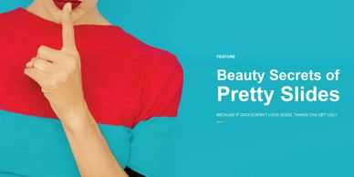 Data for Execs magazine issue 2 article on beauty secrets of pretty slides for executive presentatio