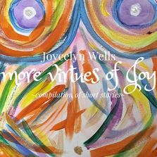 More Virtues of Joy, Joycelyn Wells compilation of short stories