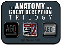 That Anatomy of a Great Deception Trilogy includes AGD1, AGD2 & AGD3, by Dave Hooper & GenpopMedia.
