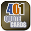 401 Quote Card Series with over 2,000 astonishing quotes from history.  Produced by Genpopmedia.