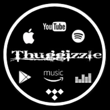 Thuggizzle has music available for you on your favorite streaming sites. Simply search Thuggizzle.
