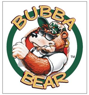 "Welcome to BUBBA BEAR ""ain't giving it up!"" SAUCE"