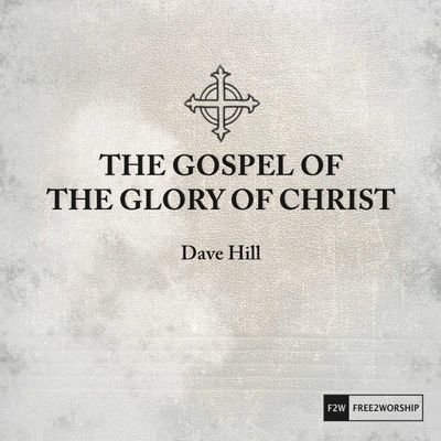 "Album Cover for ""The Gospel of the Glory of Christ"" Available on iTunes."