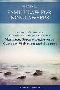 "Order a copy of my new book, ""Virginia Family Law for Non-Lawyers."""