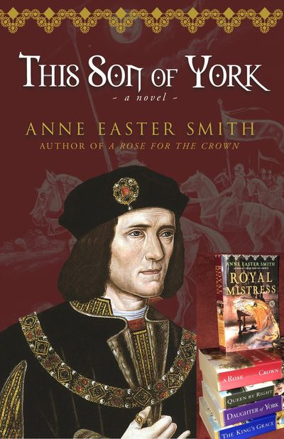 Collage of Anne's newest cover preview, This Son of York, inset of five previous books.