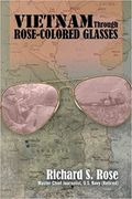 Vietnam through Rose Colored Glasses