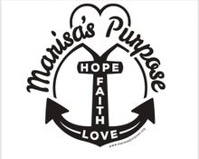 Marisa's Purpose: Faith,Hope, And Love
