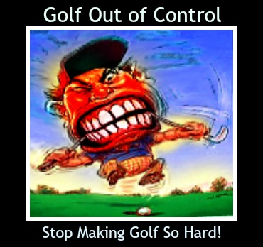 Golf Out of Control