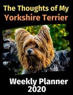 Yorkshire Terrier weekly planner.  Gifts for the Yorkshire Terrier lover.  Discounted gifts for the
