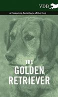 Anthology of the Golden Retriever.  Gifts for the Golden Retriever lover. Discounted gifts for the d