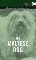 Gifts for the Maltese lover.  Maltese complete history book on sale! Unique dog gifts.