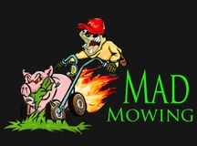 MAD Mowing and Landscape Maint.